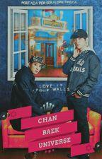 Chanbaek Universe |Chanbaek/Baekyeol| by AlissonPark