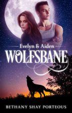 Wolfsbane (Published in eBook & Print) by BethanyShayPorteous