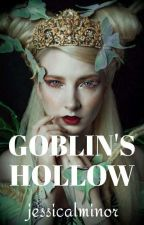Goblin's Hollow by jessicalminor