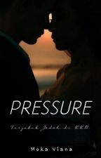 Pressure (On Going) by Zurikael10