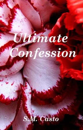 Ultimate Confession - S.M. Casto by Sunny-Jam