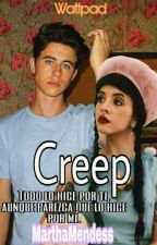 Creep-(Nash Grier,Melanie Martinez) by MarthaMendess