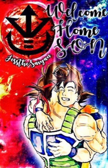Welcome Home Son     (Bardock x Goku/Kakarot) - 🥀𝒂𝒎𝒚