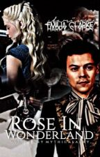Rose In Wonderland || ON HOLD by mythicalarry
