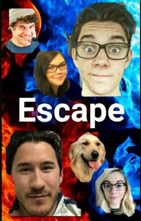 Escape (A Crankgameplays / Markiplier Fanfiction) by CeciBaker