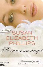 Besar A Un Ángel - Susan Elizabeth Phillips by JuniethZamora