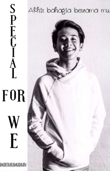 Special For We ⬅ Iqbaal Dhiafakhri