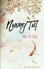 Nương Tử! - Nam Vô Song by clenhikou