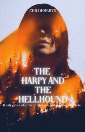 The Harpy and The Hellhound [J.P] [COMPLETED] by childembryo