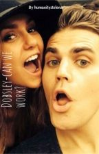 Dobsley- can we work?  by HumanityStelena