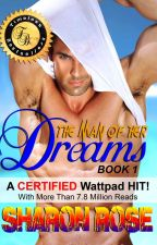 The Man Of Her Dreams (Published) by iamsharonrose