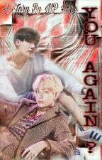 You Again ? (VHope/HopeV) by MP_Hope
