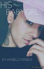 His BabyGirl (Adym Yorba FanFiction) {ON HOLD} by angielover823