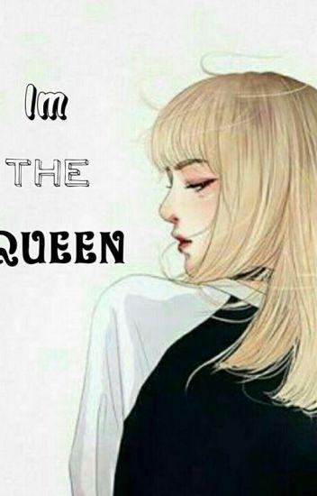 Im The Queen