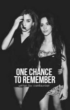 |➶| One Chance To Remember by camilaunizer