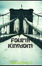 Fourth Kingdom by upss10