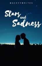Stars And Sadness by maceyywrites