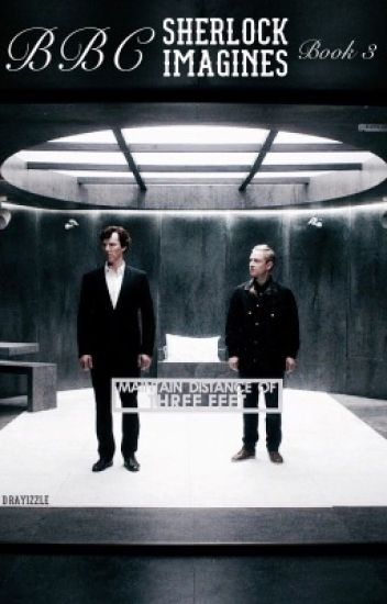 BBC Sherlock Imagines (Book 3)