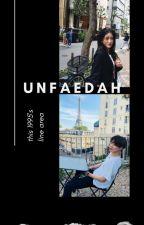 Unfaedah ;95line ✔ by Hanwin_