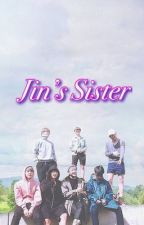 """(BTS)""""Jin's sister"""" [On going]#wattys2017 by ParkJinhee16"""