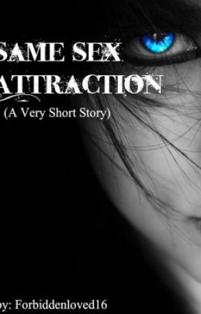 Same-sex Attraction (A Very Short Story) by forbiddenloved16
