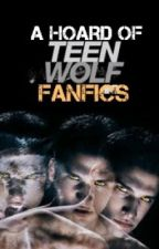 A hoard of Teen Wolf fanfics by CassIsPrecious
