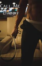 Call Me Daddy;Yaoi by SensitiveRKing