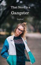 Ms.Nerd Is A Gangster Queen (Slow-Update) by Sophia_015