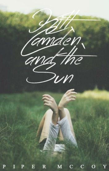 Kitt, Camden, and the Sun