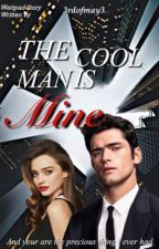 The Cool Man Is Mine  by 3rd_of_may