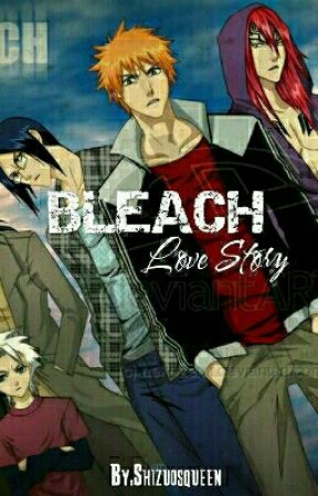 My Bleach Love Story      - The Search (Final Part) - Wattpad