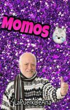 Momos 😹 by LaPuerkDeAna