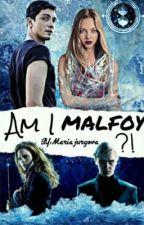 Am I...Malfoy?! by Mariajurgova