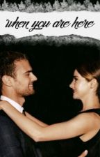 WHEN YOU ARE HERE (SHEO STORY) [3] by theFOUR__