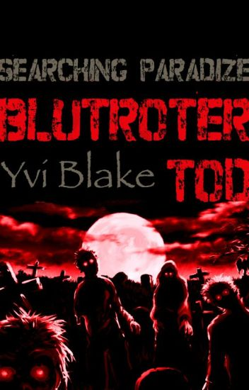 Blutroter Tod - Searching ParadiZe 1 *pausiert*