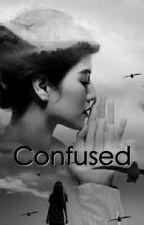 CONFUSED by moniqsundari
