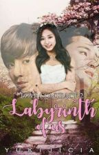 Labyrinth of Us (Love Contract 2) by YukiJicia