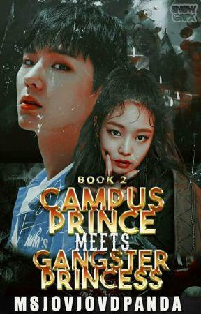 Campus Prince meets Gangster Princess (Book 2) by MsjovjovdPanda