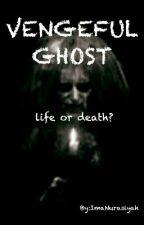 Vengeful Ghost by ImaNurasiyah