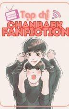 [Album][Event] Tạp Chí ChanBaek Fanfiction by _Chanbaekfanfiction_