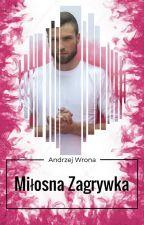 Miłosna Zagrywka | Andrzej Wrona by Neya_Zift