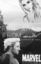 RUN away From Death (Quicksilver FF) by ViRed_