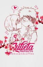 Proyecto Julieta | SnK - Jearmin |  by bookssandcoffee