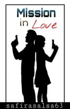 Mission In Love  by safirasalsa63