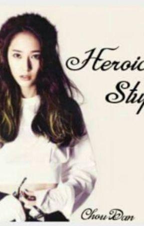 HEROIC STUPID 《On-Going》 by ChouDan