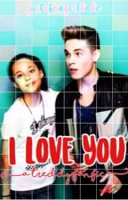 I Love You || Treddy Fanfic  by justafangirlbabe