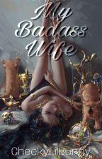 My Badass Wife (Sinbad x Reader) Sequel! by FattyNerdGirl