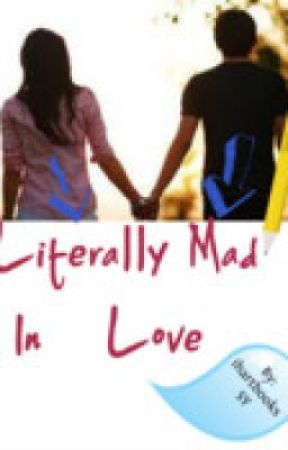 Literally mad in love by ihartbooksSY