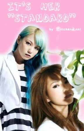"It's her ""STANDARD"" by grandphajunmyeonnie"
