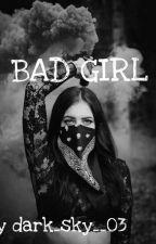 Bad girl😈😎😎 by fataceatimida3